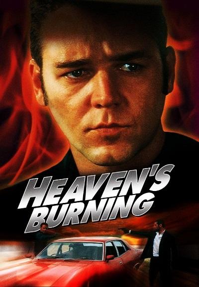 Небеса в огне / Heaven's Burning (1997) DVDRip
