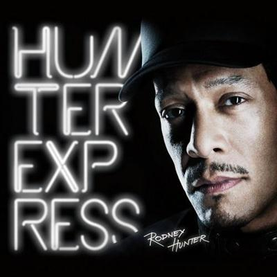 Rodney Hunter - Hunter Express (Bonus Track Version) (2014)