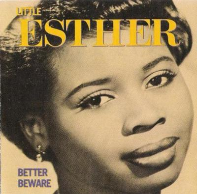 Little Esther - Better Beware 1951-1953 (1990)