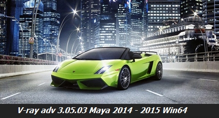 Vray adv 3.05.03 Maya 2014 - 2015 Win64
