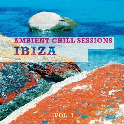 VA - Ambient Chill Sessions Ibiza Vol 1 (2014)