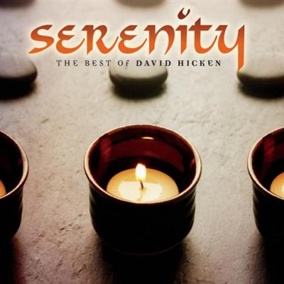 David Hicken - Serenity The Best of David Hicken (2013)