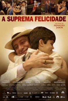 Высшее счастье / A Suprema Felicidade (2010)