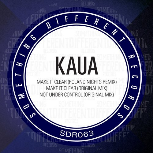 Kaua - Make It Clear EP (Remixes) (2014)