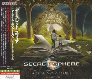 Secret Sphere - A Time Never Come (Japanese Edition) (2015)