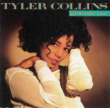 Tyler Collins - Girls Nite Out (1989)