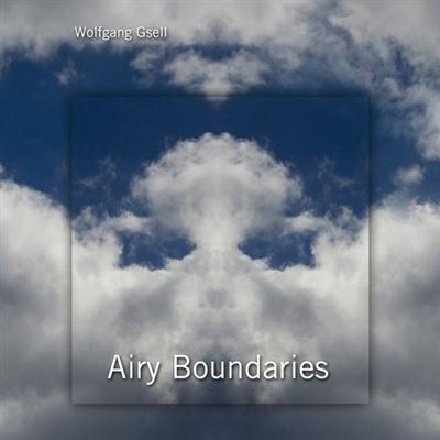 Wolfgang Gsell - Airy Boundaries (2015)