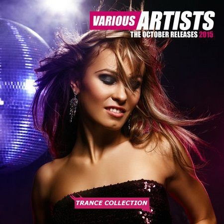 Trance Collection. The October Releases (2015)