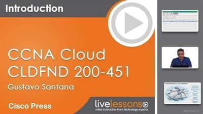 [MULTI] Cisco CCNA Cloud CLDFND 200-451 LiveLessons