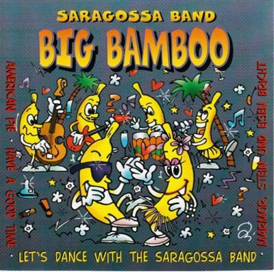 Saragossa Band - Big Bamboo (1997)