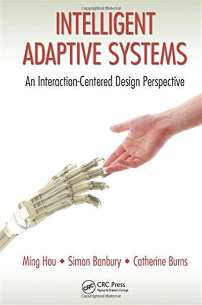 Intelligent Adaptive Systems An Interaction-Centered Design Perspective