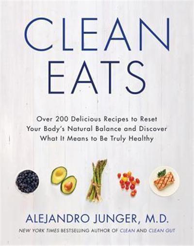 Clean Eats Over 200 Delicious Recipes