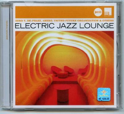 Electric Jazz Lounge (Zero 7, De-Phazz, 4Hero, United Future Organization & Others) / 2014 Юниверсал Мьюзик