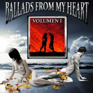 VA - Ballads From My Heart – Vol. I  (2009)