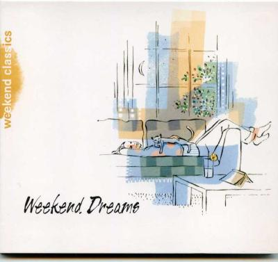 Weekend Classics: Weekend Dreams / 2006 DG