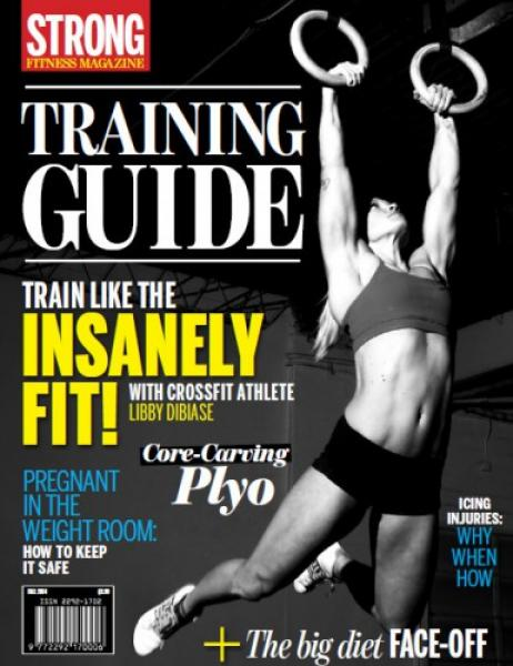 STRONG Fitness Magazine Training Guide - Fall 2014