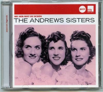 The Andrews Sisters – Bei Mir Bist Du Schon / 2007  Universal Music Classics & Jazz