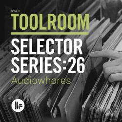 VA - Toolroom Selector Series 26 Audiowhores (2015)